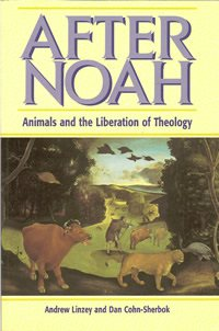book cover - After Noah: Animals and the Liberation of Theology