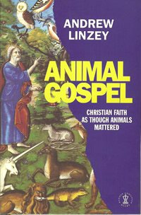 book cover - Animal Gospel: Christian Faith as if Animals Mattered
