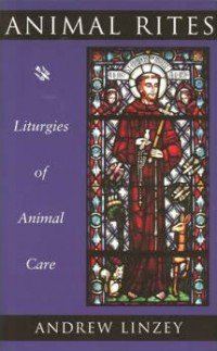 book cover - Animal Rites: Liturgies of Animal Care
