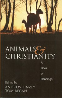 book cover - Animals and Christianity: A Book of Readings