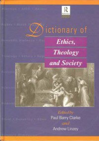 book cover - Dictionary of Ethics, Theology and Society