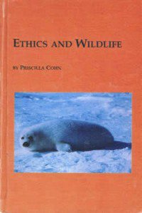 book cover - Ethics and Wildlife