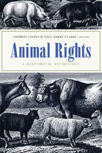 book cover - Animal Rights: A Historical Anthology book